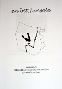 En bit Junsele. En vägvisare till kulturella smultronställen i Junsele socken. Pris:10kr